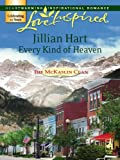 Every Kind of Heaven by Jillian Hart front cover