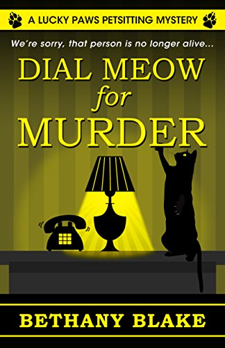 - Dial Meow for Murder (A Lucky Paws Petsitting Mystery)