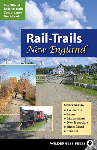 Rail-Trails New England: Connecticut, Maine, Massachusetts, New Hampshire, Rhode Island and Vermont County New Hampshire Map