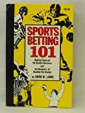 Sports betting 101: Making sense of the bookie business and the business of beating the bookie