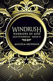 Warriors Of God (Jack Windrush Book 6)