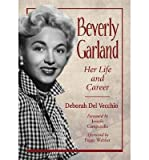 img - for [(Beverly Garland: Her Life and Career)] [Author: Deborah Del Vecchio] published on (February, 2013) book / textbook / text book