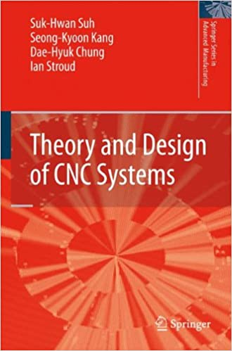 Theory and Design of CNC Systems (Springer Series in Advanced Manufacturing) 9781849967877 Engineering & Technology (Books) at amazon