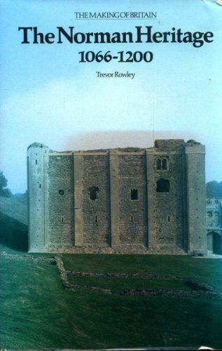 The Norman Heritage, 1066-1200 (International Library of Anthropology)