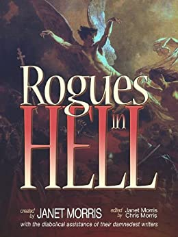 Rogues in Hell (Heroes in Hell) by [Morris, Janet, Richard Groller]