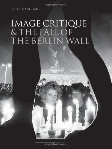 Read Online Image Critique and the Fall of the Berlin Wall ebook