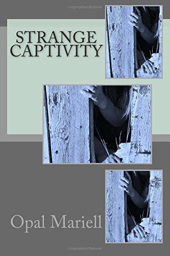 Strange Captivity