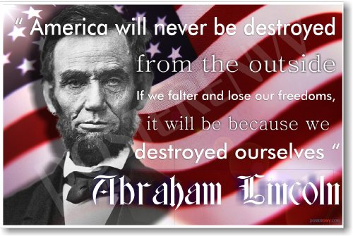 America Will Never Be Destroyed - Abraham Lincoln - NEW Famous Person Poster