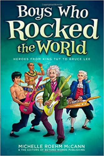 Boys Who Rocked the World: Heroes from King Tut to Bruce Lee ...
