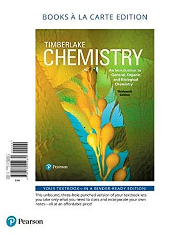 Chemistry: An Introduction to General, Organic, and Biological Chemistry, Books a la Carte Plus Mastering Chemistry with Pearson eText -- Access Card Package (13th Edition)