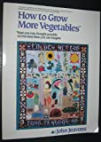 How to Grow More Vegetables, John Jeavons, 0898150736