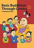 Basic Buddhism Through Comics, Mitsutoshi Furuya, 0984204407