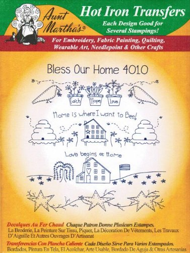 Bless Our Home Aunt Martha's Hot Iron Embroidery Transfer on home pottery designs, home cooking designs, home machine quilting designs, home sewing room designs, home construction designs, home cross stitch designs, home vinyl designs, home glass designs, home entertainment designs, home wedding designs, home painting designs, home furniture designs, home embroidery projects, home jewelry designs, home embroidery digitizing software, home embroidery machines, home art designs, home embroidery business, home wood designs, home screen print designs,