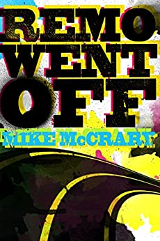 Remo Went Off (Remo Cobb Book 4) by [McCrary, Mike]