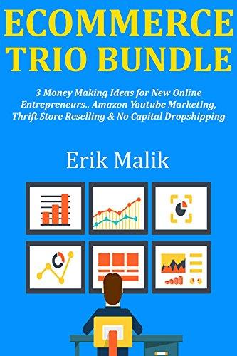 Amazon.com: E-COMMERCE TRIO BUNDLE: 3 Money Making Ideas for ...