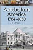 Antebellum America 9780737707175