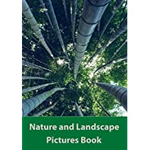 Nature and Landscape: Pictures Book