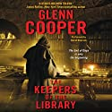 The Keepers of the Library Audiobook by Glenn Cooper Narrated by David Doersch