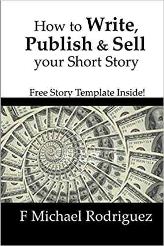 How To Write Publish Sell Your Short Story Free Short Story