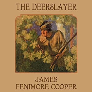 The Deerslayer Audiobook
