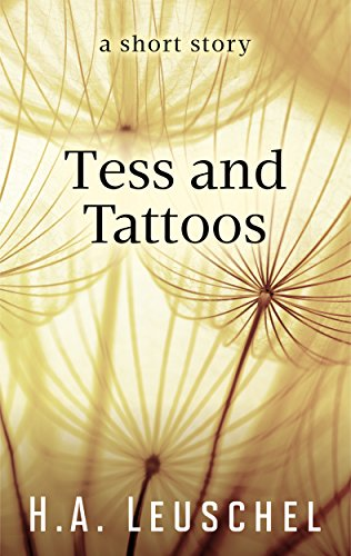 Tess And Tattoos by H.A. Leuschel ebook deal