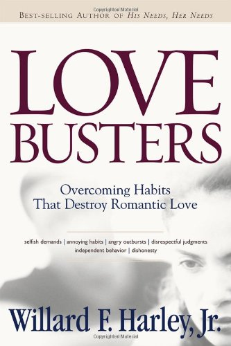 Love Busters: Overcoming Habits That Destroy Romantic Love (Halloween Stores In Salt Lake City)