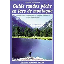 Guide randos pêche en lacs de montagne : Pyrénées, 30 idées balades