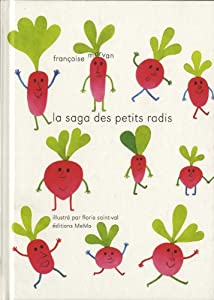 vignette de 'La saga des petits radis (Françoise Morvan)'