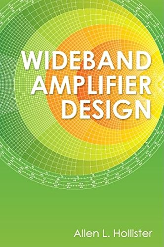 Wideband Amplifier Design  Materials Circuits And Devices