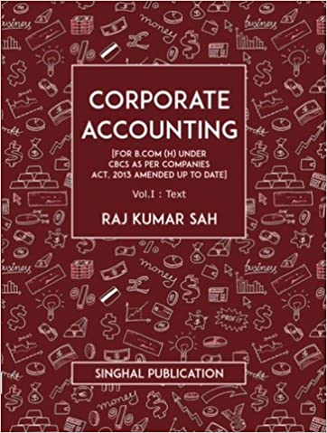 Corporate Accounting For B.Com Hardcover – 2017 by Raj kumar (Author,