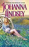 A Heart So Wild (Straton Family Book 1)