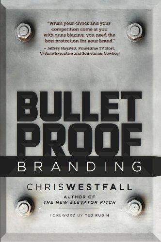 Amazon bullet proof branding ebook chris westfall kindle store bullet proof branding by westfall chris fandeluxe Images