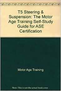T5 Steering Suspension The Motor Age Training Self