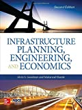 img - for Infrastructure Planning, Engineering and Economics, Second Edition by Alvin Goodman (February 16,2015) book / textbook / text book