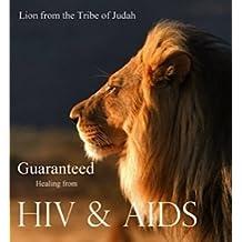 HIV. vs. HEALED !