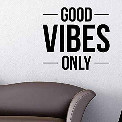 Good Vibes Only Wall Decal Sticker Inspirational Quote Large Wall ...