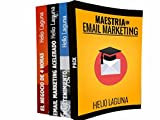 Maestría en Email Marketing - Paquete: Email Marketing Acelerado, EmailTenimiento & El Negocio de 4 Horas: Obtén la maestría total en email marketing de ... # 1 del mercado hispano (Spanish Edition)