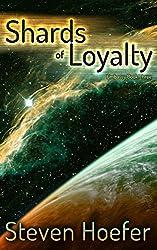 Shards of Loyalty: Embassy Book Three