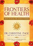 Frontiers of Health, Christine R. Page, 1844131076