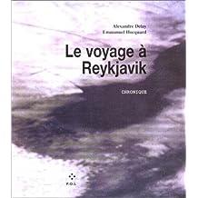 VOYAGE À REYKJAVIK (LE)