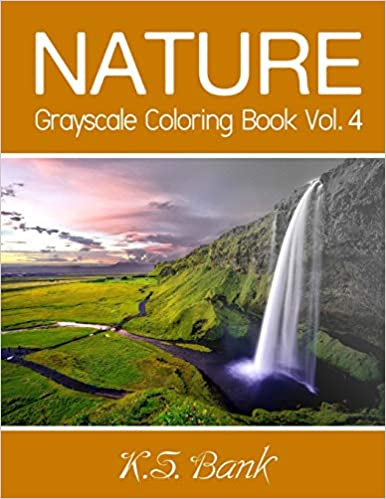 nature grayscale coloring book vol 4 30 unique image nature grayscale for adult relaxation meditation and happiness volume 4