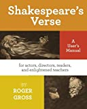 img - for Shakespeare's Verse: A User's Manual: for actors, directors, readers, and enlightened teachers book / textbook / text book