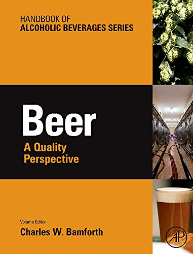 Beer: A Quality Perspective (Handbook of Alcoholic Beverages)