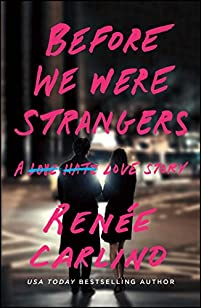 Before We Were Strangers by Renée Carlino ebook deal