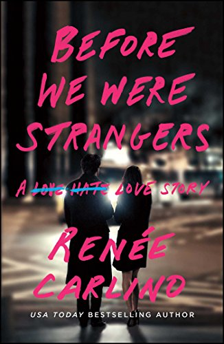 Before we were strangers a love story english edition ebooks em before we were strangers a love story english edition ebooks em ingls na amazon fandeluxe Choice Image