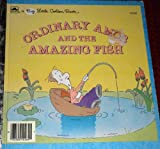 Ordinary Amos and the Amazing Fish, Eugenie Fernandes, Henry Fernandes, 0307682692