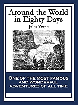 a review of jules vernes book aroung the world in eighty days Introduction | plot summary | character analysis introduction jules verne's  famous novel around the world in 80 days is a story of extraordinary.