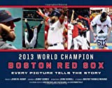 img - for Boston Red Sox: Every Picture Tells the Story book / textbook / text book