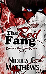 The Red Fang (Before the Sun Rises Series Book 1)