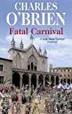 img - for Fatal Carnival (Anne Cartier Mysteries) book / textbook / text book